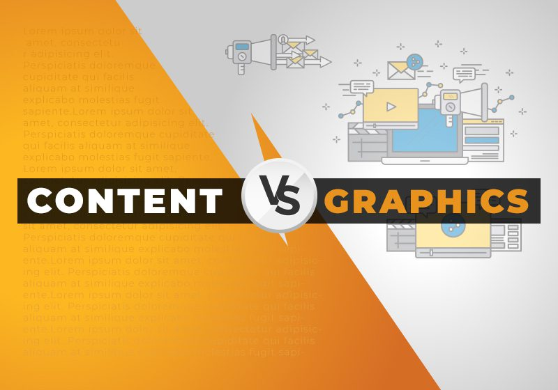 Content Vs Graphics! Who will rule in 2018