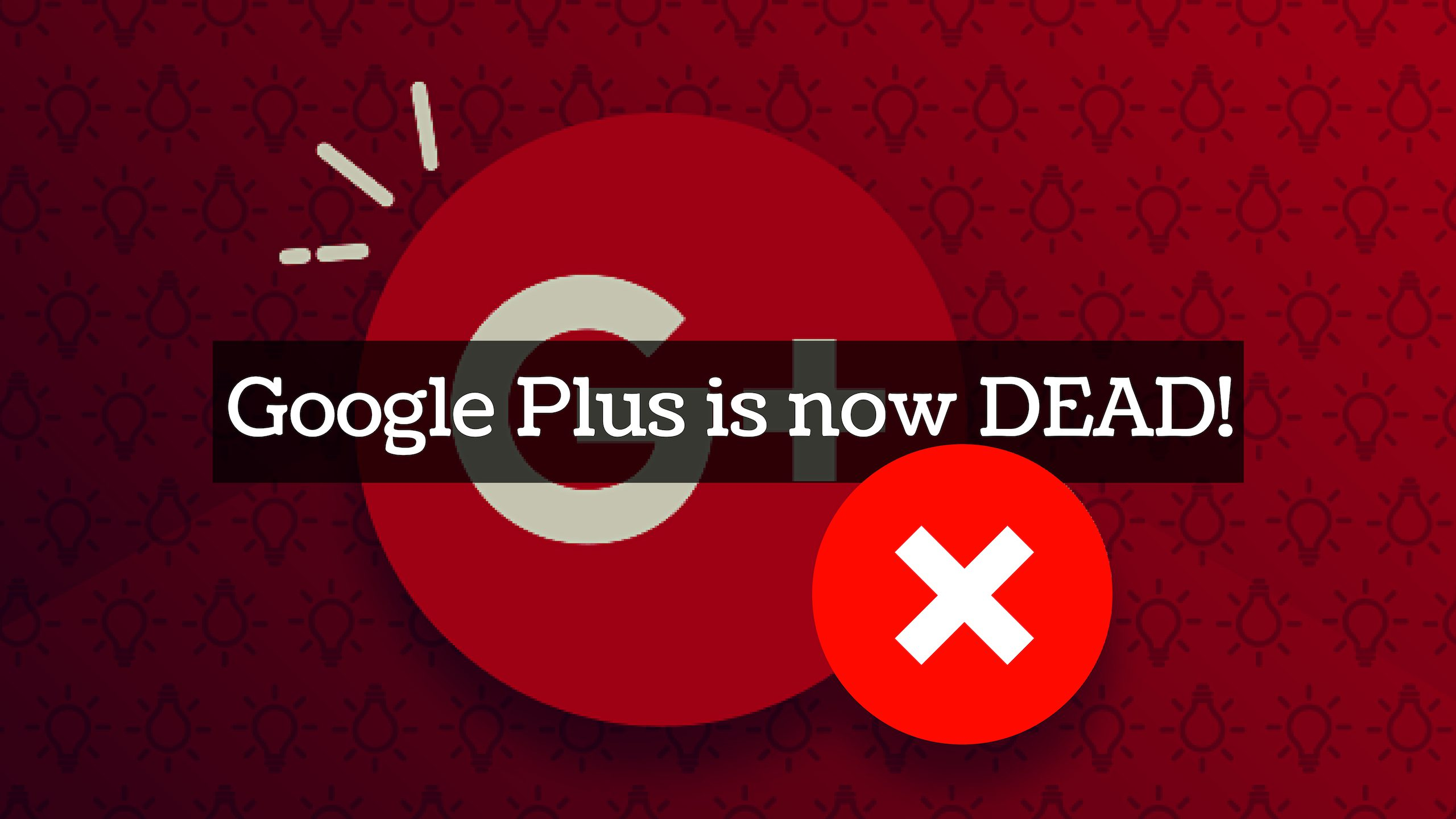 Google Plus is Dead, Personal Data of over Half-a-million Users Leaked!